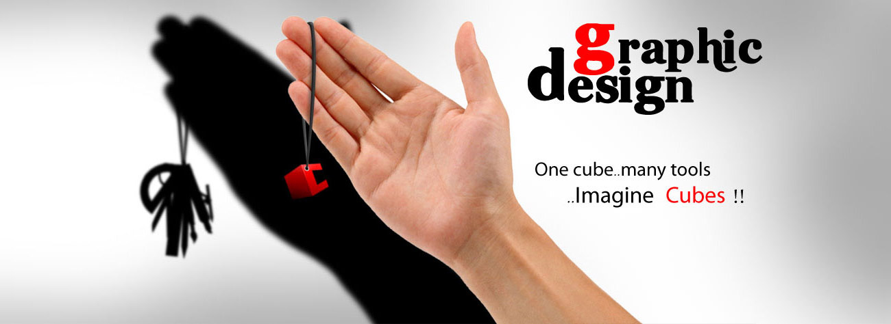 Graphic Design, One cube..many tools..Imagine Cubes !!
